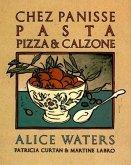 Chez Panisse Pasta, Pizza, & Calzone (eBook, ePUB)