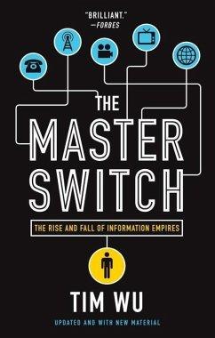 The Master Switch (eBook, ePUB) - Wu, Tim