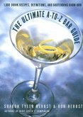 The Ultimate A-to-Z Bar Guide (eBook, ePUB)