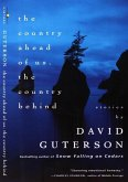 The Country Ahead of Us, The Country Behind (eBook, ePUB)