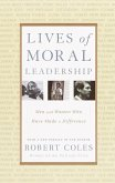 Lives of Moral Leadership (eBook, ePUB)