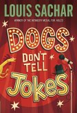 Dogs Don't Tell Jokes (eBook, ePUB)