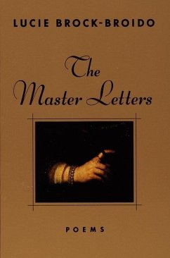 The Master Letters (eBook, ePUB) - Brock-Broido, Lucie
