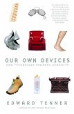 Our Own Devices (eBook, ePUB)