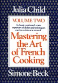 Mastering the Art of French Cooking, Volume 2 (eBook, ePUB)