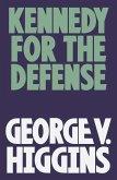 Kennedy for the Defense (eBook, ePUB)