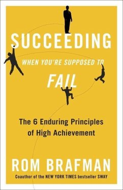 Succeeding When You're Supposed to Fail (eBook, ePUB) - Brafman, Rom
