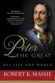 Peter the Great: His Life and World (eBook, ePUB)