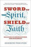 Sword of the Spirit, Shield of Faith (eBook, ePUB)