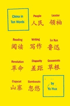 China in Ten Words (eBook, ePUB) - Hua, Yu