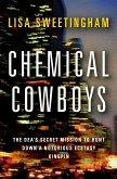 Chemical Cowboys (eBook, ePUB)