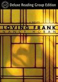 Loving Frank (Random House Reader's Circle Deluxe Reading Group Edition) (eBook, ePUB)