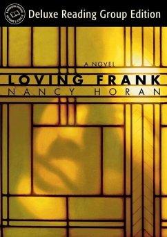Loving Frank (Random House Reader's Circle Deluxe Reading Group Edition) (eBook, ePUB) - Horan, Nancy