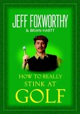 How to Really Stink at Golf (eBook, ePUB)