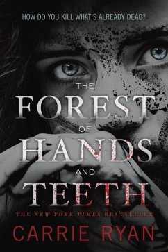 The Forest of Hands and Teeth (eBook, ePUB) - Ryan, Carrie