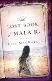 The Lost Book of Mala R. (eBook, ePUB)