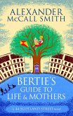 Bertie's Guide to Life and Mothers (eBook, ePUB)