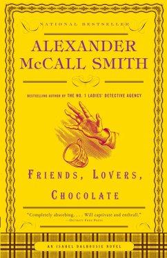 Friends, Lovers, Chocolate (eBook, ePUB) - McCall Smith, Alexander