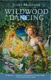 Wildwood Dancing (eBook, ePUB)