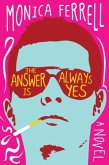 The Answer Is Always Yes (eBook, ePUB)