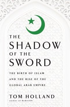 In the Shadow of the Sword (eBook, ePUB) - Holland, Tom