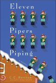 Eleven Pipers Piping (eBook, ePUB)