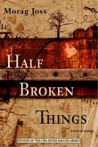 Half Broken Things (eBook, ePUB)
