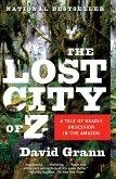 The Lost City of Z (eBook, ePUB)