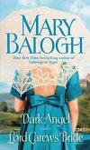 Dark Angel/Lord Carew's Bride (eBook, ePUB)