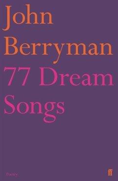 77 Dream Songs - Berryman, John