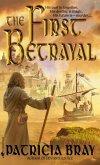 The First Betrayal (eBook, ePUB)