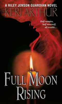 Full Moon Rising (eBook, ePUB)