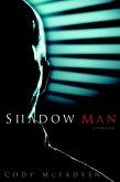 Shadow Man (eBook, ePUB)