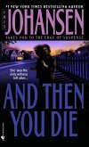 And Then You Die (eBook, ePUB)