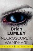 Necroscope II: Wamphyri! (eBook, ePUB)