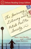 The Guernsey Literary and Potato Peel Pie Society (Random House Reader's Circle Deluxe Reading Group Edition) (eBook, ePUB)