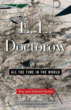 All the Time in the World (eBook, ePUB) - Doctorow, E. L.