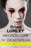 Necroscope IV: Deadspeak (eBook, ePUB)