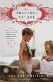 The Tragedy of Arthur (eBook, ePUB)