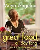 Great Food, All Day Long (eBook, ePUB)