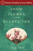 Snow Flower and the Secret Fan (Random House Reader's Circle Deluxe Reading Group Edition) (eBook, ePUB)