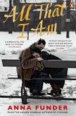 All That I Am (eBook, ePUB)