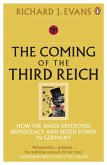 The Coming of the Third Reich (eBook, ePUB)