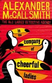 In The Company Of Cheerful Ladies (eBook, ePUB)