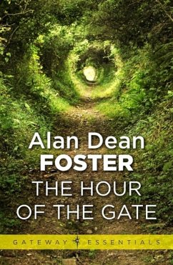 The Hour of the Gate (eBook, ePUB) - Foster, Alan Dean