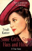 Some Girls, Some Hats And Hitler (eBook, ePUB)