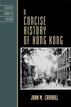 A Concise History of Hong Kong (eBook, ePUB) - Carroll, John M.
