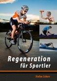 Regeneration für Sportler (eBook, ePUB)