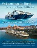 Ihr Kurs zur Kreuzfahrt-Karriere: Willkommen an Bord! (eBook, ePUB)