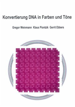 Konvertierung DNA in Farben und Töne (eBook, ePUB)